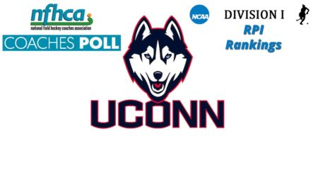 UCONN the #1 on latest NCAA RPI Rankings & NFHCA Coaches Poll