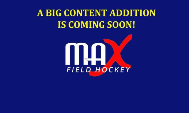 The Next Big Thing is Coming to MAXFieldHockey.com..